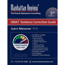 Manhattan Review GMAT Sentence Correction Guide [5th Edition] by Joern Meissner, 9781629260228