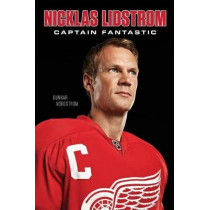 Nicklas Lidstrom: The Pursuit of Perfection by Nicklas Lidstrom, 9781629375359