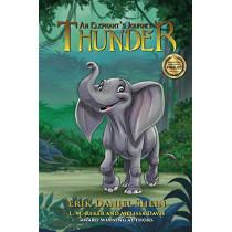 Thunder: An Elephant's Journey by Erik Daniel Shein, 9781629895642