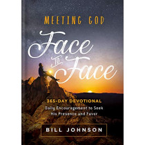 Meeting God Face to Face by Bill Johnson, 9781629995816