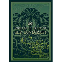 The Complete Tales of H.P. Lovecraft by H. P. Lovecraft, 9781631066467