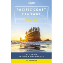 Moon Pacific Coast Highway Road Trip (Second Edition): California, Oregon & Washington by Victoriah Arsenian, 9781631218927