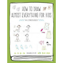 How to Draw Almost Everything for Kids by Naoko Sakamoto, 9781631594991
