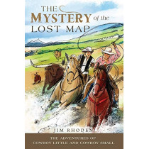 The Mystery of the Lost Map by Jim Rhoden, 9781631833533