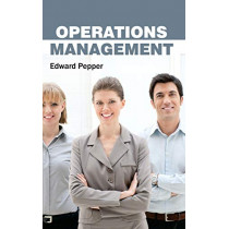 Operations Management by Edward Pepper, 9781632383549