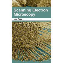 Scanning Electron Microscopy by Lisa Page, 9781632384065