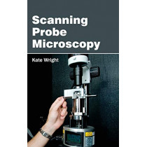 Scanning Probe Microscopy by Kate Wright, 9781632384072