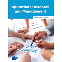 Operations Research and Management by Courtney Hoover, 9781632384997