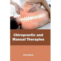 Chiropractic and Manual Therapies by Pete Edner, 9781632398840