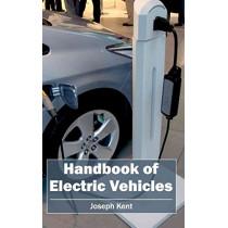 Handbook of Electric Vehicles by Joseph Kent, 9781632402684