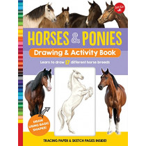 Horses & Ponies Drawing & Activity Book: Learn to draw 17 different breeds by Walter Foster Jr. Creative Team, 9781633226647
