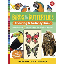 Birds & Butterflies Drawing & Activity Book: Learn to draw 17 different bird and butterfly species by Walter Foster Jr. Creative Team, 9781633227057