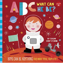 ABC for Me: ABC What Can He Be?: Boys can be anything they want to be, from A to Z by Jessie Ford, 9781633227248