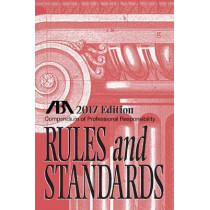 Compendium of Professional Responsibility Rules and Standards by Tracy L Kepler, 9781634259477