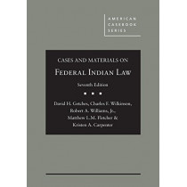 Cases and Materials on Federal Indian Law by David Getches, 9781634599061