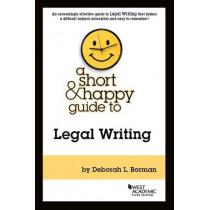 A Short & Happy Guide to Legal Writing by Deborah L. Borman, 9781634599184
