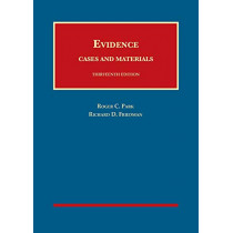 Evidence, Cases and Materials by Roger C. Park, 9781634603423