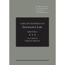 Cases and Materials on Insurance Law by Leo Martinez, 9781634609760