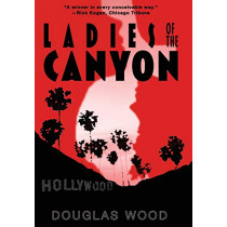 Ladies of the Canyon by Douglas Wood, 9781635160000