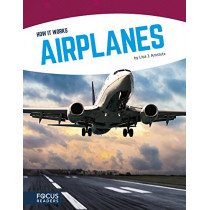 How It Works: Airplanes by Lisa J. Amstutz, 9781635172980