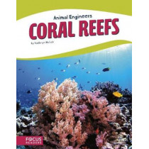 Animal Engineers: Coral Reef by Kathryn Hulick, 9781635179620