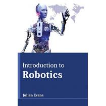 Introduction to Robotics by Julian Evans Julian Evans, 9781635492521