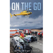 On the Go by Greg McCaffrey Rn Micn Micp, 9781635681666
