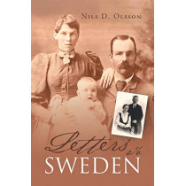 Letters to Sweden by Nils D Olsson, 9781635682410