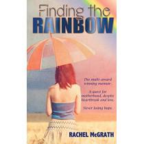 Finding the Rainbow by Rachel McGrath, 9781640072541
