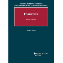Federal Rules of Evidence 2018-2019 Statutory and Case Supplement to Fisher's Evidence by George Fisher, 9781640209398