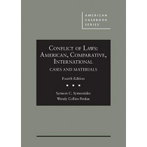 Conflict of Laws: American, Comparative, International Cases and Materials by Symeon C. Symeonides, 9781640209886
