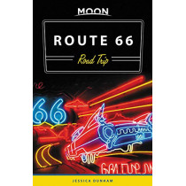 Moon Route 66 Road Trip (Second Edition) by Jessica Dunham, 9781640490277