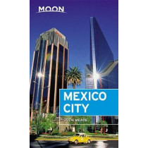 Moon Mexico City (Seventh Edition) by Julie Meade, 9781640492844