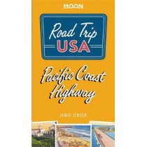 Road Trip USA Pacific Coast Highway (Fourth Edition) by Jamie Jensen, 9781640493643