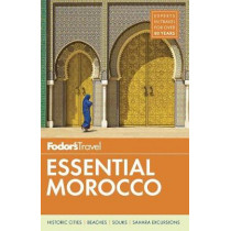 Fodor's Essential Morocco by Fodor's Travel Guides, 9781640970083