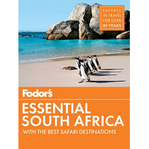Fodor's Essential South Africa: with The Best Safari Destinations by Fodor's Travel Guides, 9781640970144