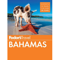 Fodor's Bahamas by Fodor's Travel Guides, 9781640970182