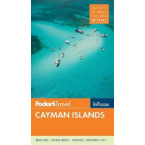 Fodor's In Focus Cayman Islands by Fodor's Travel Guides, 9781640970427