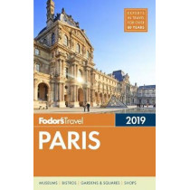 Fodor's Paris 2019 by Fodor's Travel Guides, 9781640970649