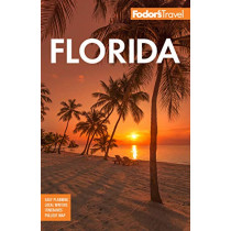 Fodor's Florida by Fodor's Travel Guides, 9781640971684