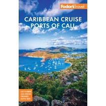 Fodor's Caribbean Cruise Ports of Call by Fodor's Travel Guides, 9781640972308