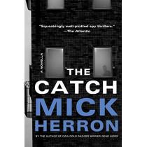The Catch: A Novella by Mick Herron, 9781641292344