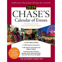 Chase's Calendar of Events 2019: The Ultimate Go-to Guide for Special Days, Weeks and Months by Editors of Chase's, 9781641432634