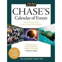 Chase's Calendar of Events 2020: The Ultimate Go-to Guide for Special Days, Weeks and Months by Editors of Chase's, 9781641433150
