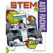 STEM in Auto Racing by Meg Marquardt, 9781641852906