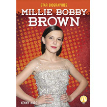Millie Bobby Brown by Kenny Abdo, 9781641856928