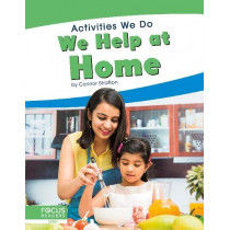 Activities We Do: We Help at Home by ,Connor Stratton, 9781641857987