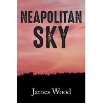 Neapolitan Sky by James Wood, 9781642370812
