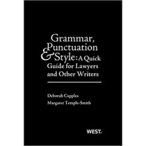 Grammar, Punctuation, and Style: A Quick Guide for Lawyers and Other Writers - With Quizzing by Deborah Cupples, 9781642420661