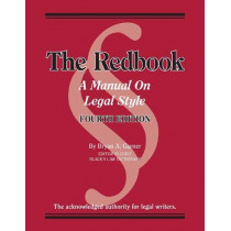 The Redbook: A Manual on Legal Style, with Quizzing by Bryan A. Garner, 9781642422689